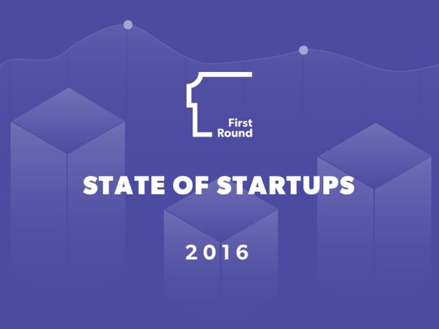 First Round State of Startups 2016